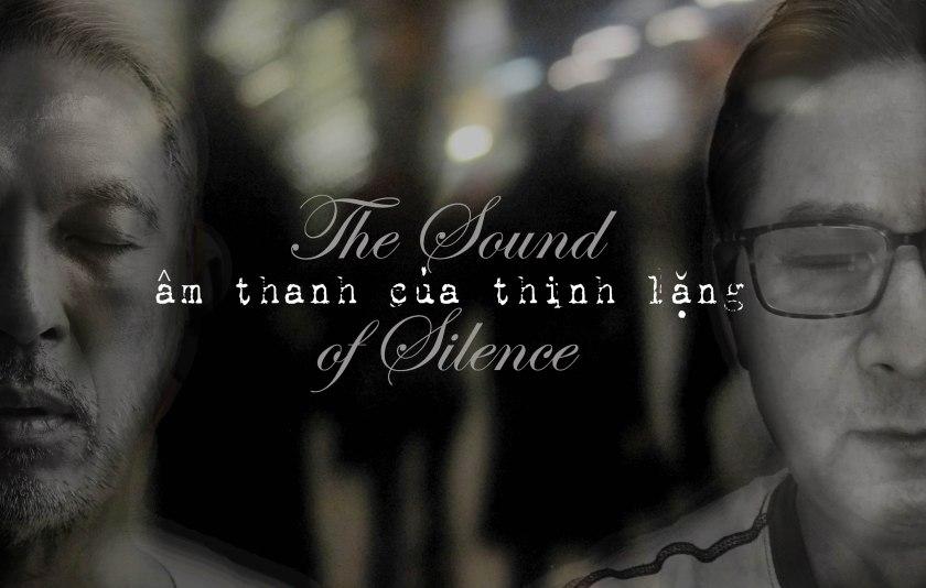 Âm Thanh của Thinh Lặng (The Sound of Silence)