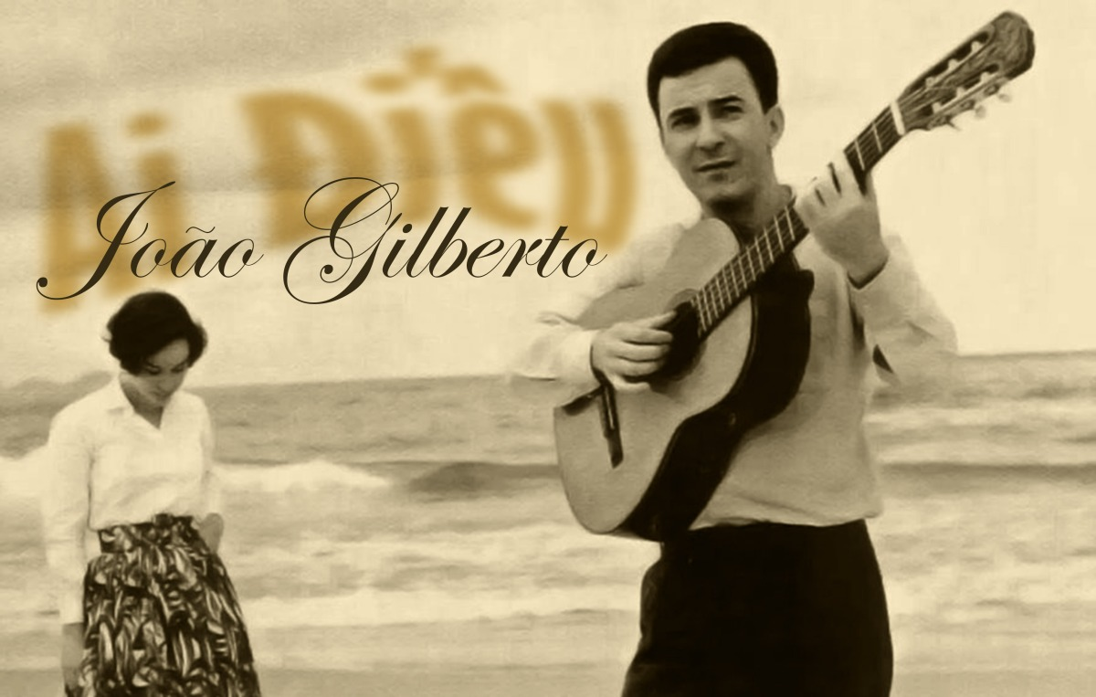 Ai Điếu JoãoGilberto