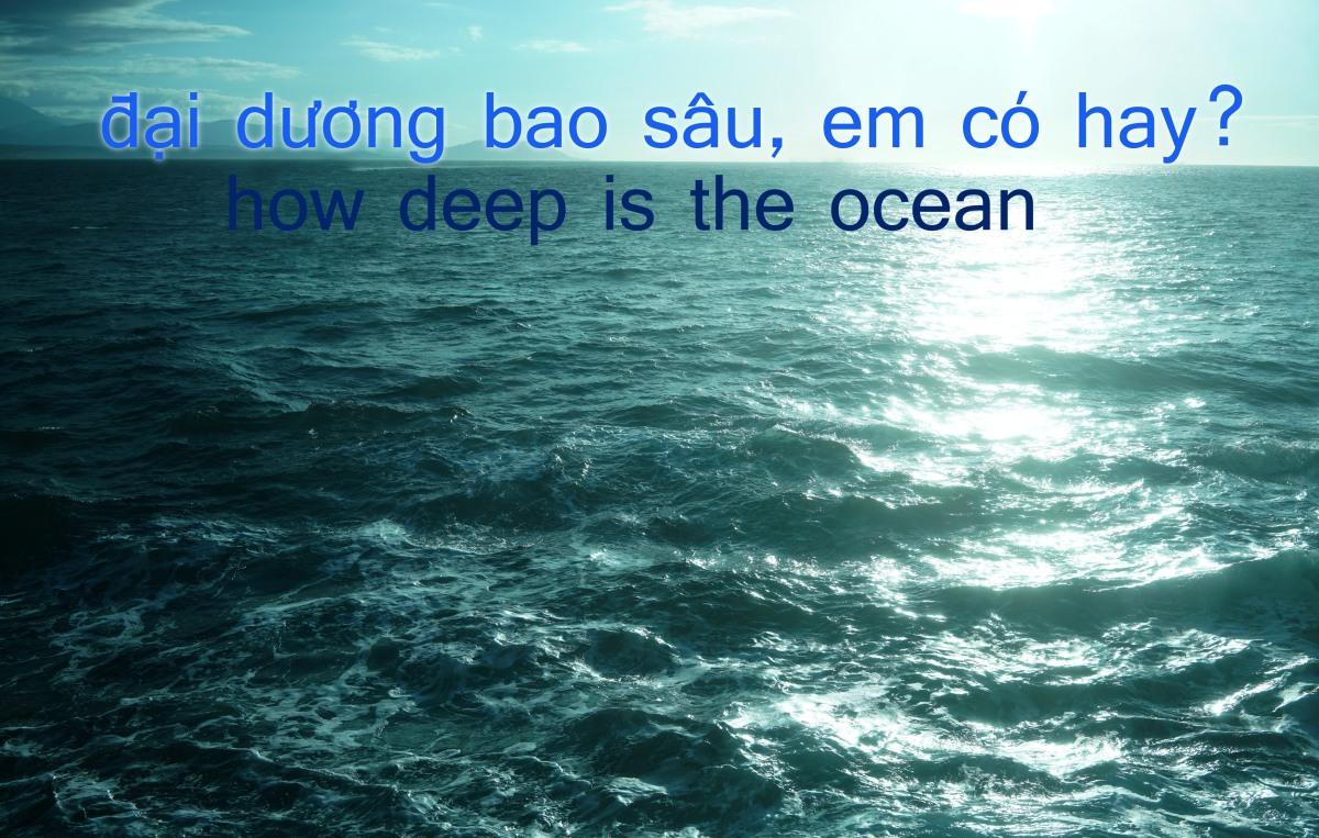 Đại Dương Bao Sâu, Em CóHay