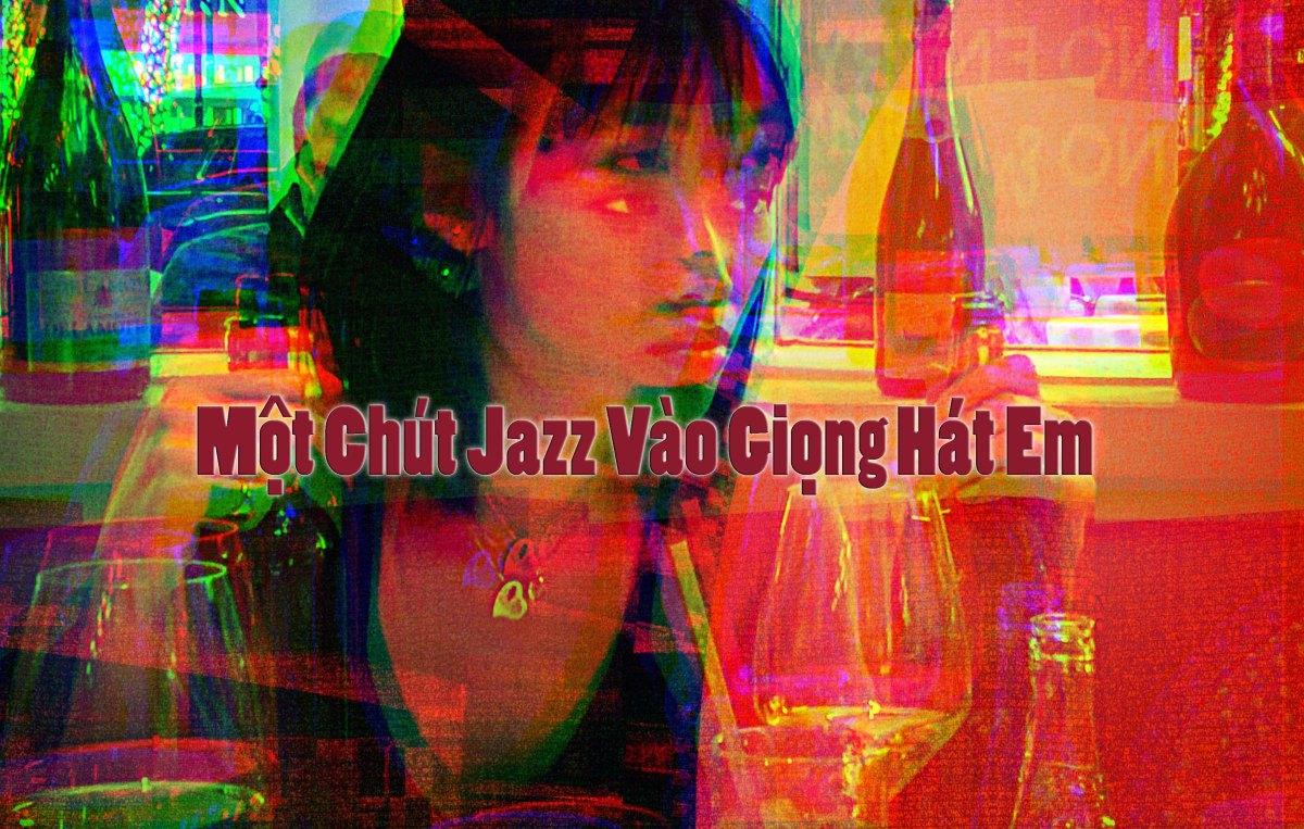 Một Chút Jazz Vào Giọng HátEm